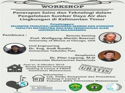 WORKSHOP : Penerapan Sains dan Teknologi dalam Pengelolaan Sumber Daya Air dan Lingkungan di Kalimantan