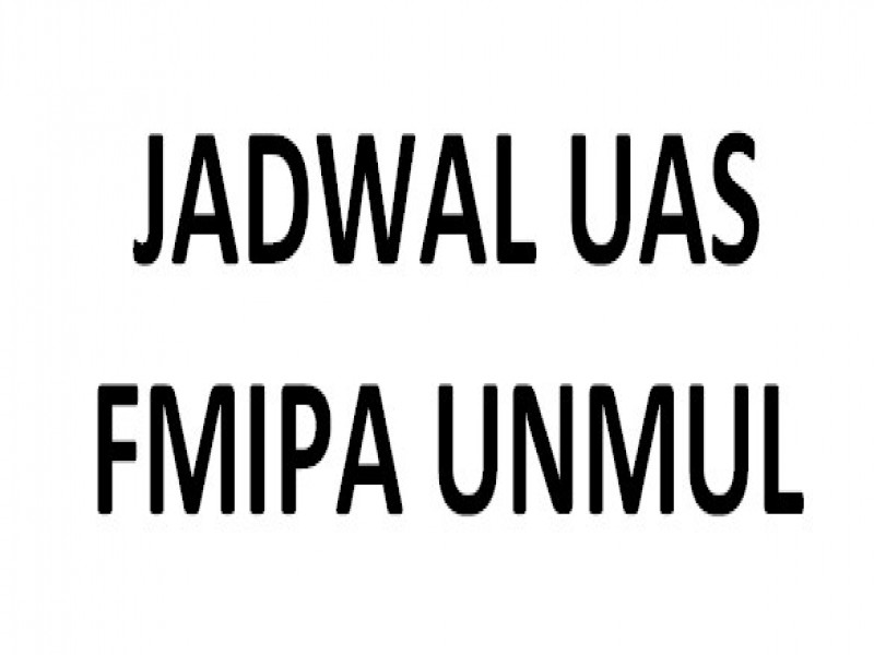 FMIPA UNMUL : JADWAL UJIAN AKHIR SEMESTER 2020-2021